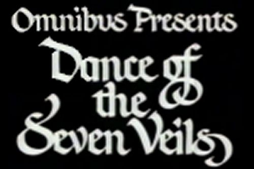 Read more about Dance of the Seven Veils